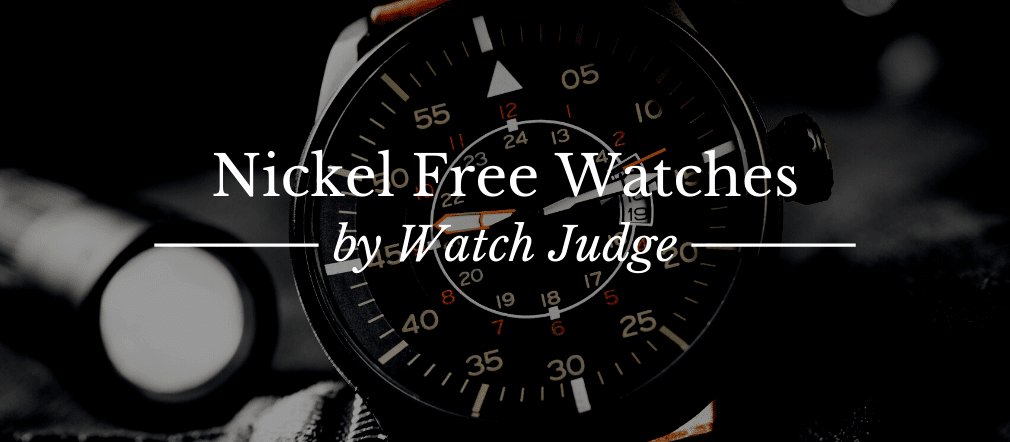 25 Best Nickel Free Watches For Metal Allergy